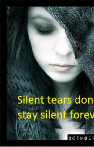 Silent Tears (ON HOLD)