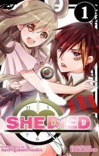 She Died (HYSTG) by NazoNoShoujo