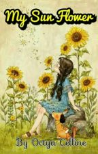 My Sun Flower by OctyaCelline