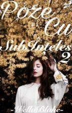 Poze cu SubÎnțeles 2 by WillaBlake