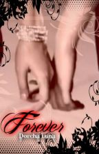 Forever (The Promise -Book II) by DorchaLuna