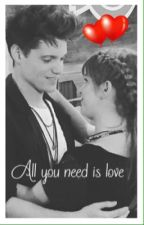 All you need is love 2 Temporada by NaxiyFalba