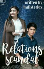 Relations Scandal (18+) by hafistories_