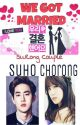 [SURONG] We Got Married by ExoPink19_