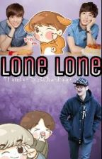 LoneLone by ThandarExolChanbaek