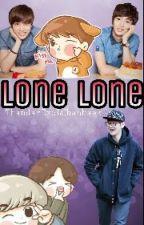 LoneLone by ThandarExolChanbaek