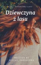 Opiekunka lasu by Mocno_zakrecona