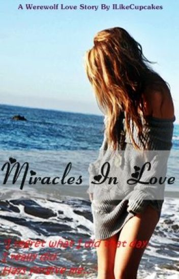 Miracles In Love