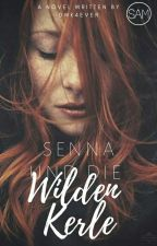 Senna & die Wilden Kerle *wattys2017* by DWK4ever