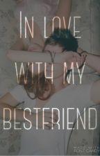 In love with my Bestfriend  by ZenitasLayer
