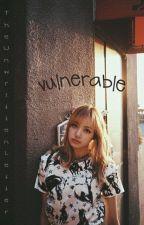 Vulnerable; ChaeLisa by TheUnwrittenLetter