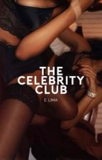 The Celebrity Club | ✓ by scoobydoe