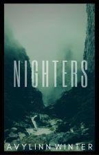 Nighters by Avylinn