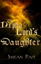 The Nepha Lord's Daughter by Sheanpao