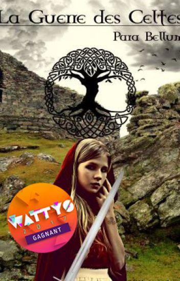 La Guerre des Celtes - Para bellum