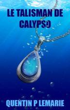 Le Talisman de Calypso by QuentinPLemarie