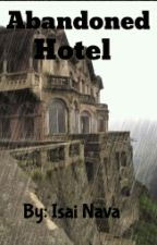 Abandoned Hotel by Isai_Nava