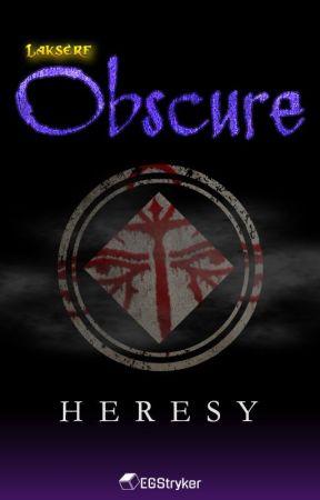 Lakserf's Obscure: Heresy [Book 2] by EGStryker