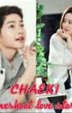 CHAEKI Oneshoot Love Story by s_crown