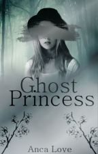 Ghost Princess by AncaLove2001