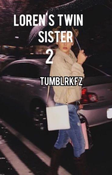 Loren's twin Sister 2