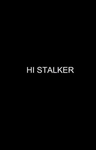 Hi, Stalker   Exorinha