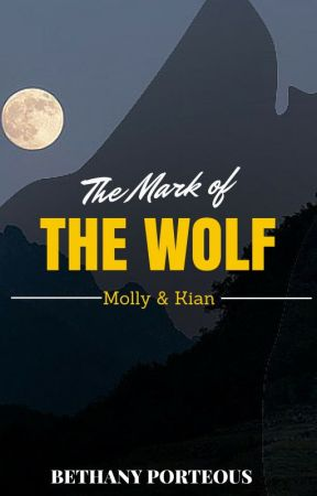 The Mark Of The Wolf by BethanyShayPorteous