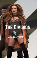 The Division     |    Jerrie Story  by xJerrieGirl