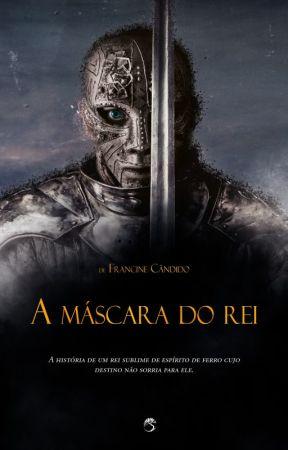 A Máscara Do Rei by FrancineCndido