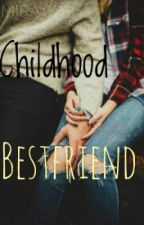 Childhood Bestfriend by Mira1y