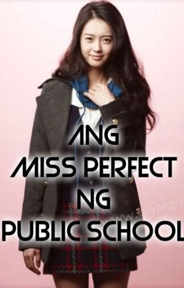 Ang MiSS PERFECT ng Public School