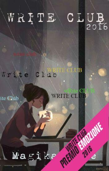 Write Club 2016 - MagikaMente