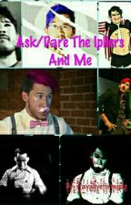 Ask/Dare The Ipliers And Me by stayaliveformeplz