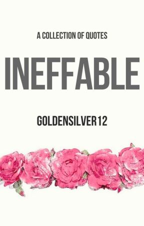 Ineffable by GoldenSilver12