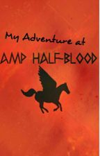 my Adventure at camp half-blood by m8senpai