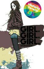 Girl. Girl. Girl. by srtahorrible