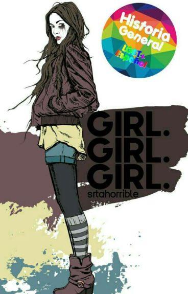 Girl. Girl. Girl.