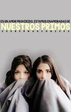 Enamoradas De Nuestros Primos by Felicity1403