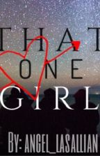 That One Girl (The Misunderstood Wives #1) by smilengera