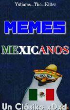 Memes Mexicanos Bv  by Yuliams_The_Killer