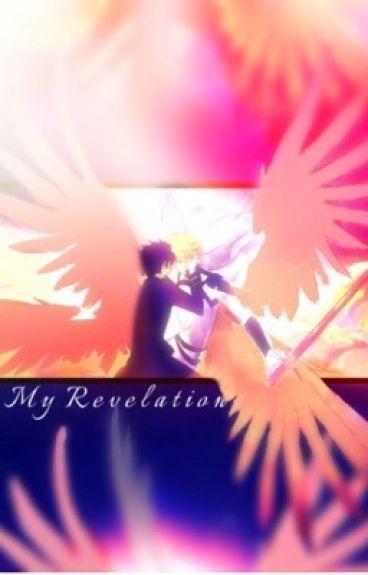 My Revelation {Mikayuu}