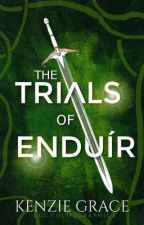 The Trials of Enduír by kenzie_le_nerd