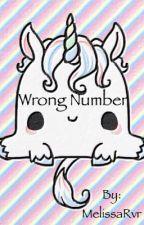 Wrong Number by MelissaRvr