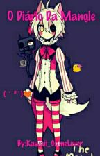 Diário da Mangle by Kawaii_GameLover