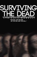 Surviving the Dead // A Cimorelli AU by LyricalCimorelli