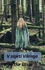V zajetí Vikinga by theelisse