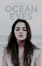 ocean eyes ↠ b.a.r by qtbirlems