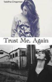 Trust Me  Again by VasilisaDragomir