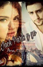 Jack, París y yo © by cupcakelover1996