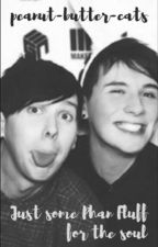 Just some Phan fluff for the soul by peanut-butter-cats